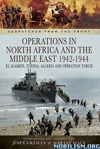 Download Operations in North Africa 1942-1944 by John Grehan (.ePUB)