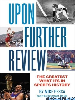 Upon Further Review by Mike Pesca  +