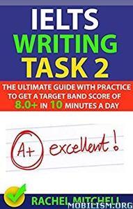 IELTS Writing Task 2 by Rachel Mitchell