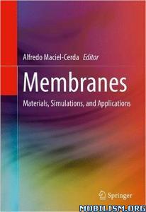 Download ebook Membranes by Alfredo Maciel-Cerda (.PDF)
