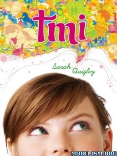 Download ebook TMI by Sarah Quigley (.ePUB)