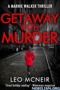 Download ebook Getaway with Murder by Leo McNeir (.ePUB)