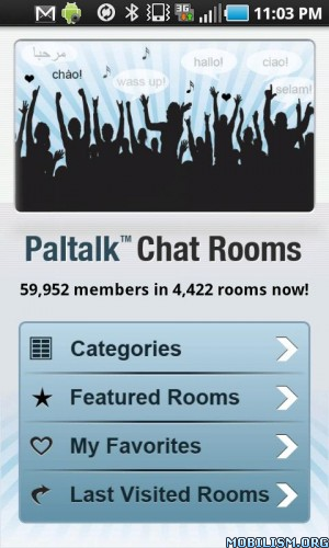 The Paltalk Video App gives you access to thousands of video chat rooms.