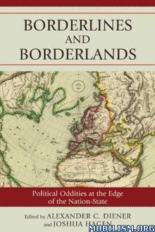 Download ebook Borderlines & Borderlands by Alexander C. Diener (.ePUB)