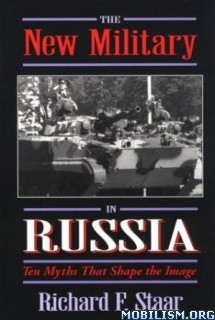 Download ebook The New Military in Russia by Richard F. Staar (.PDF)