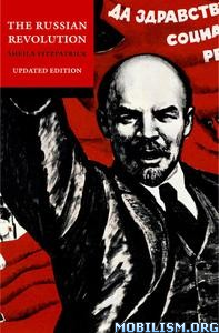 The Russian Revolution, 4th Edition by Sheila Fitzpatrick