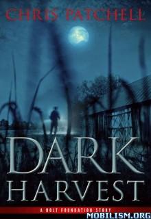 Download Dark Harvest by Chris Patchell (.ePUB)