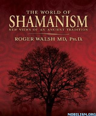 Download The World of Shamanism by Roger Walsh (.ePUB)