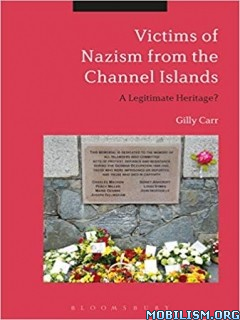 Victims of Nazi Persecution by Gilly Carr