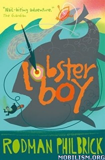 Download ebook Lobster Boy by Rodman Philbrick (.ePUB)