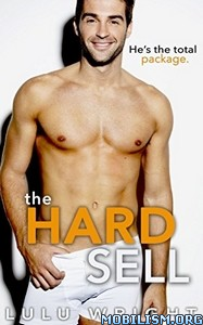 Download ebook The Hard Sell by Lulu Wright (.ePUB)