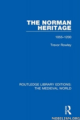 The Norman Heritage by Trevor Rowley