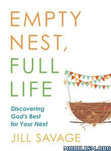 Empty Nest, Full Life by Jill Savage