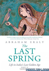 Download ebook Last Spring by Abraham Eraly (.ePUB)