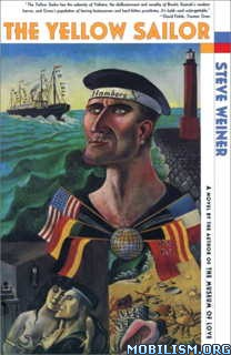 Download ebook The Yellow Sailor by Steve Weiner (.ePUB)