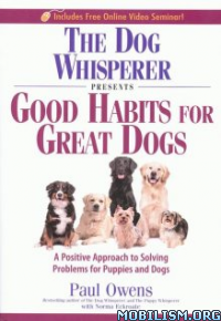 Download Good Habits for Great Dogs by Paul Owens (.ePUB)
