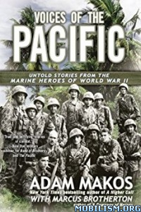 Download ebook Voices of the Pacific by Adam Makos et al (.ePUB)