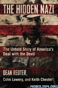 The Hidden Nazi by Dean Reuter