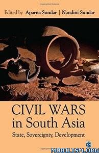 Civil Wars in South Asia by Aparna Sundar+
