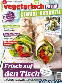 Vegetarisch Fit – Issue 4, Juli/August 2019 [GER]