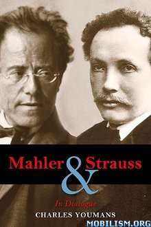 Download ebook Mahler & Strauss: In Dialogue by Charles Youmans (.PDF)