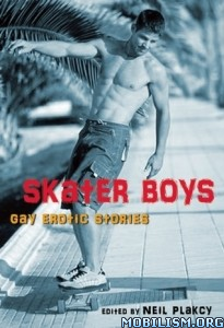 Download ebook Skater Boys: Gay Erotic Stories by Neil S. Plakcy (.ePUB)+