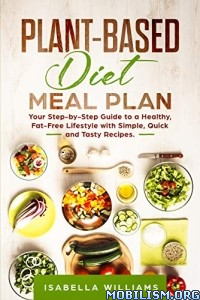Plant-Based Diet Meal Plan by Isabella Williams  +