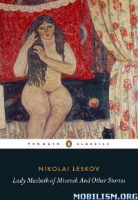 Download Lady Macbeth of Mtsensk & Stories by Nikolai Leskov (.ePUB)+