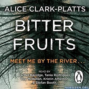 Bitter Fruits (DI Erica Martin #1) by Alice Clark-Platts