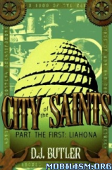 Download ebook City Of The Saints series by D.J. Butler (.ePUB)