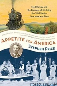 Download ebook Appetite for America by Stephen Fried (.ePUB)