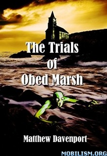 Download ebook The Trials of Obed Marsh by Matthew Davenport (.ePUB)