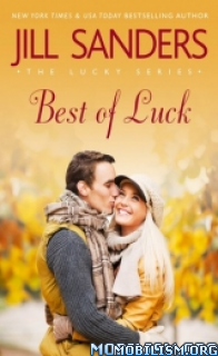 Download ebook Best of Luck by Jill Sanders (.ePUB)