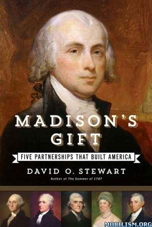 Download ebook Madison's Gift by David O. Stewart (.ePUB)