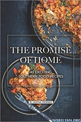 The Promise of Home by Sophia Freeman