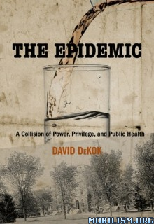 Download ebook The Epidemic by David DeKok (.ePUB)