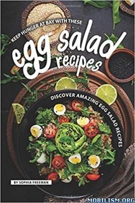 Keep Hunger at Bay with Egg Salad Recipes by Sophia Freeman