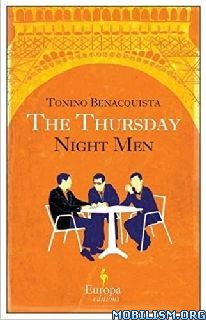 Download The Thursday Night Men by Tonino Benacquista (.ePUB)