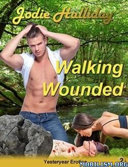 Download ebook Walking Wounded by Jodie Halliday (.ePUB) (.MOBI)
