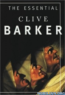 Download The Essential Clive Barker by Clive Barker (.ePUB)