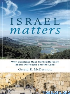 Download ebook Israel Matters by Gerald R. McDermott (.ePUB)