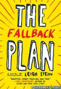 Download ebook The Fallback Plan by Leigh Stein (.ePUB)