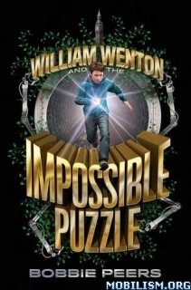 Download ebook William Wenton & the Impossible... by Bobbie Peers (.ePUB)