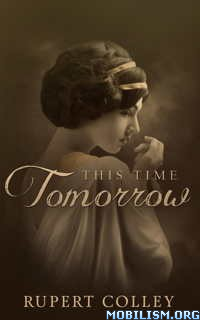 Download ebook This Time Tomorrow by Rupert Colley (.ePUB)(.MOBI)