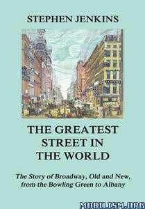 The Greatest Street in the World by Stephen Jenkins