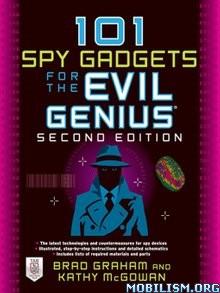 Download ebook 101 Spy Gadgets for the Evil Genius by Brad Graham (.PDF)