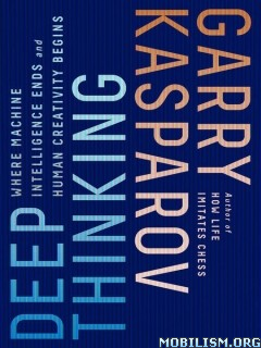 Download ebook Deep Thinking by Garry Kasparov (.ePUB)
