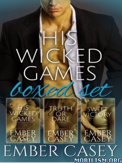Download ebook His Wicked Games Boxed Set by Ember Casey (.ePUB)