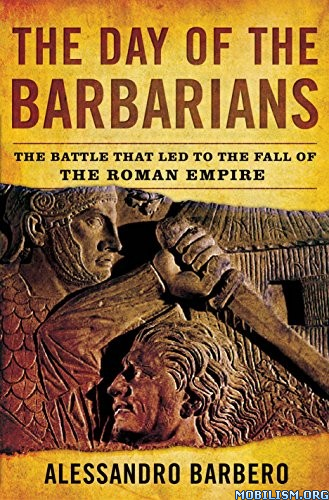 Download The Day of the Barbarians by Alessandro Barbero (.ePUB)