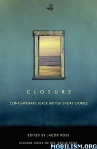 Download ebook Closure by Jacob Ross (Editor) (.ePUB)(.MOBI)